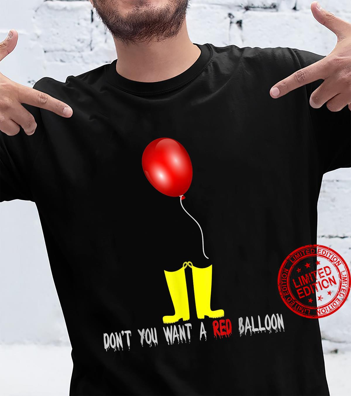 Don't You Want a Balloon Horror Hallooween 2019 Shirt