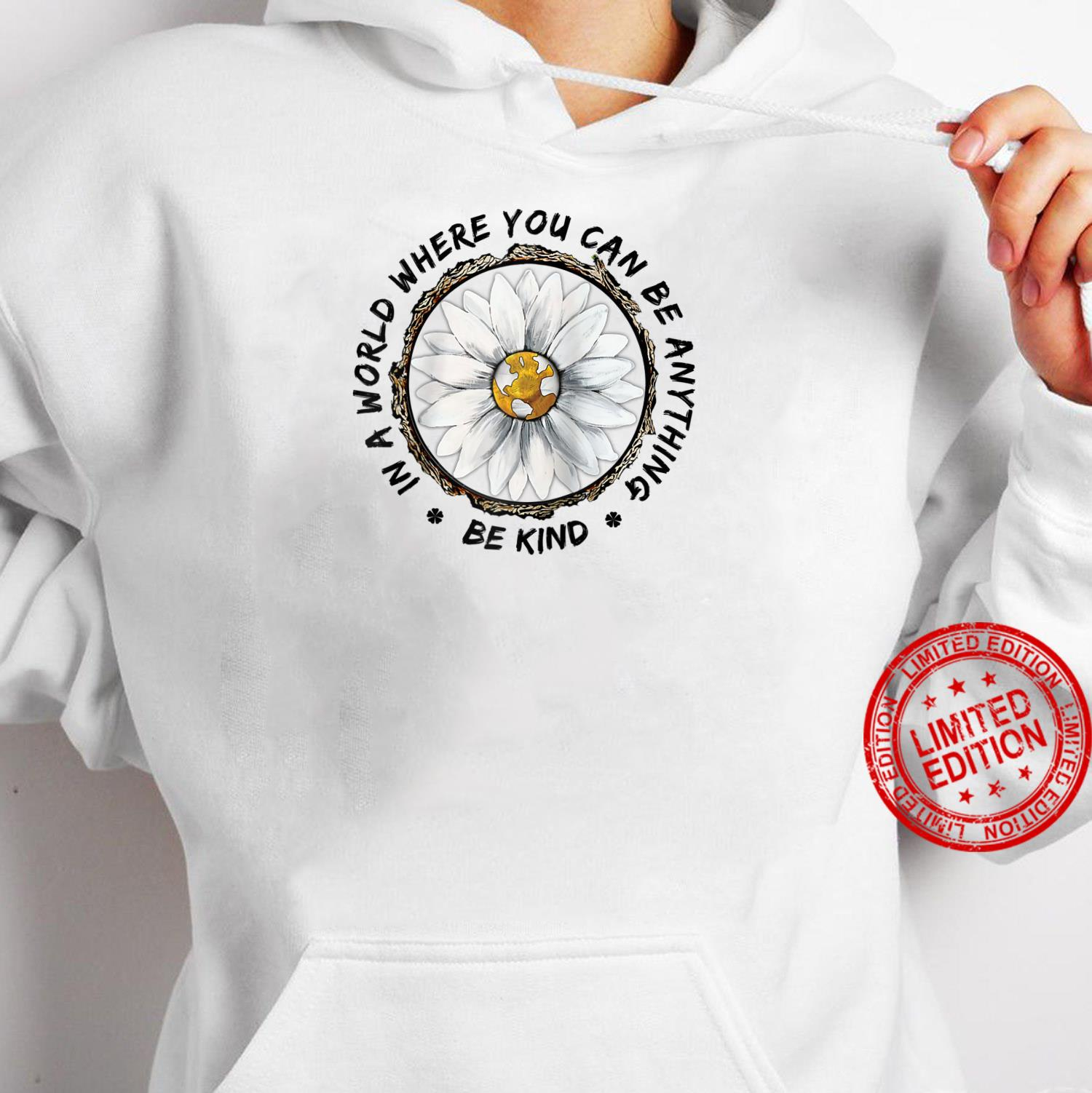 In A World Where You Can Be Anything Be Kind Flower Children Shirt (2) hoodie
