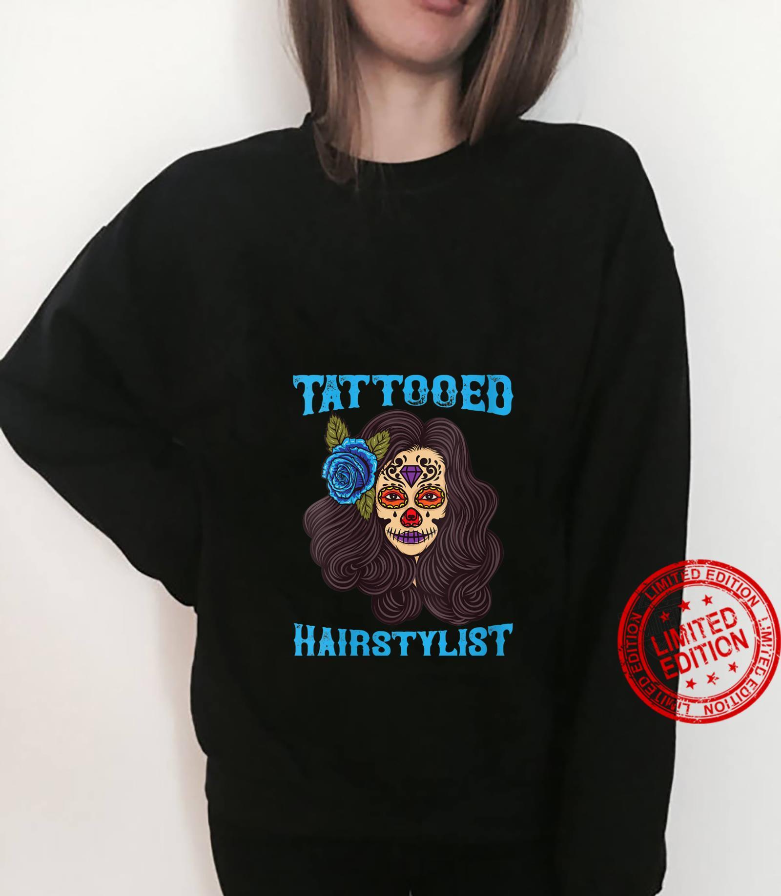 Tattooed Hairstylist Funny Hairdresser Shirt sweater