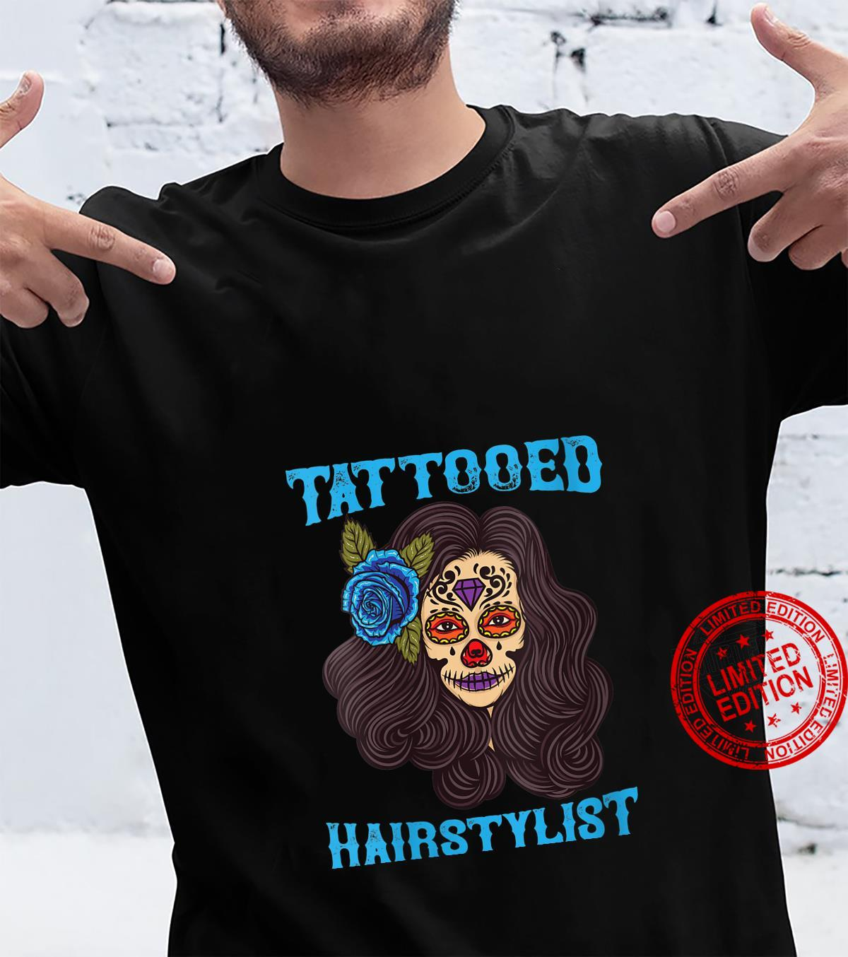 Tattooed Hairstylist Funny Hairdresser Shirt
