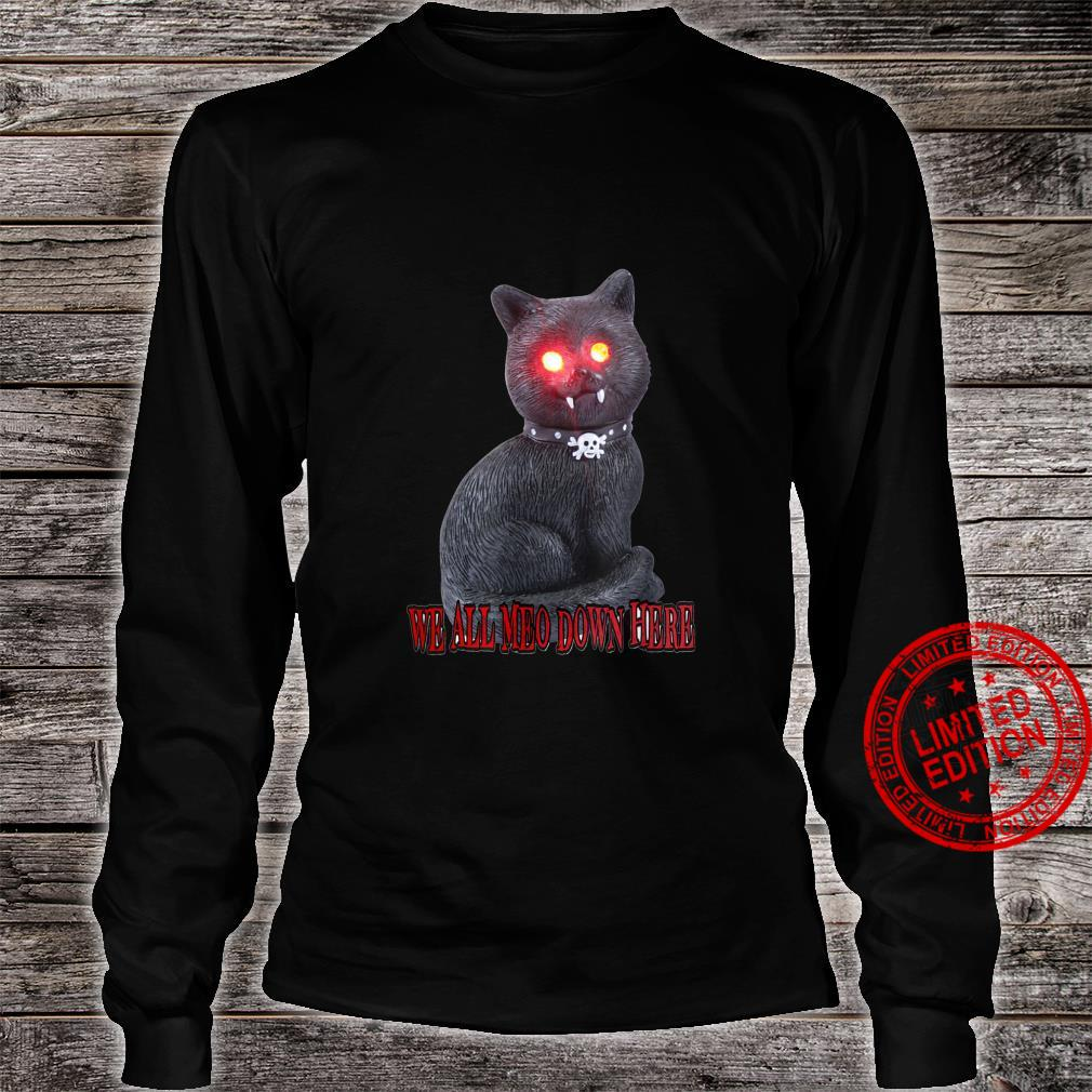 spooky cat - we all meo down here Shirt long sleeved