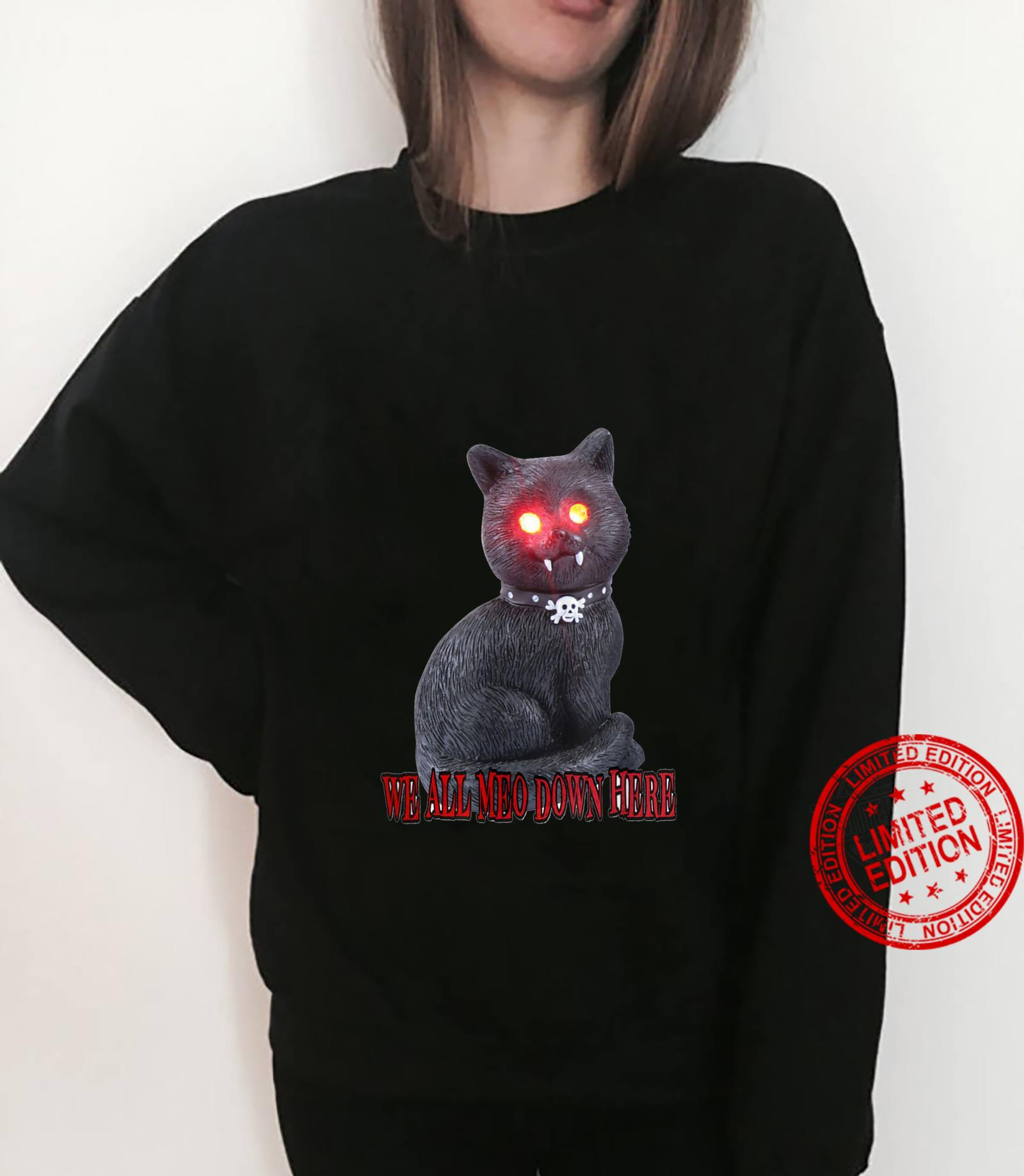 spooky cat - we all meo down here Shirt sweater