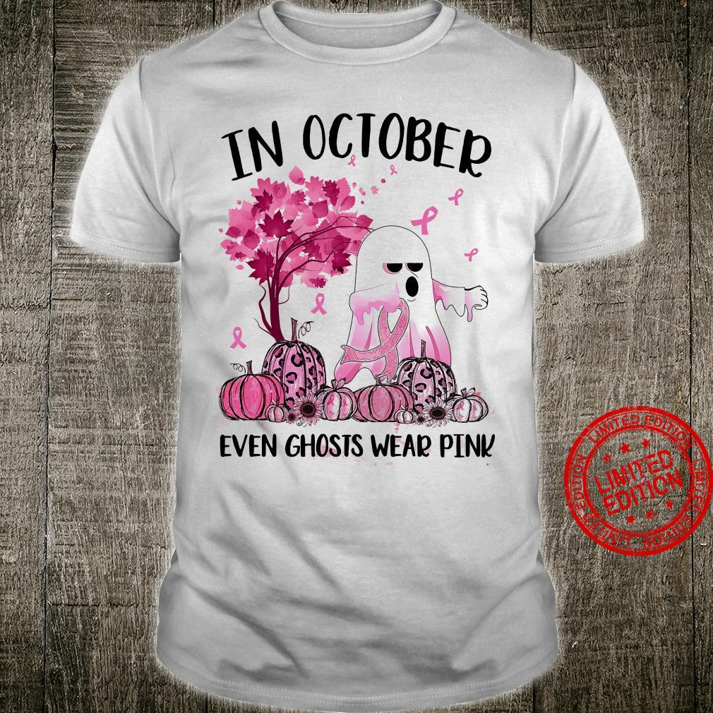 In October Even Ghosts Wear Pink Shirt unisex