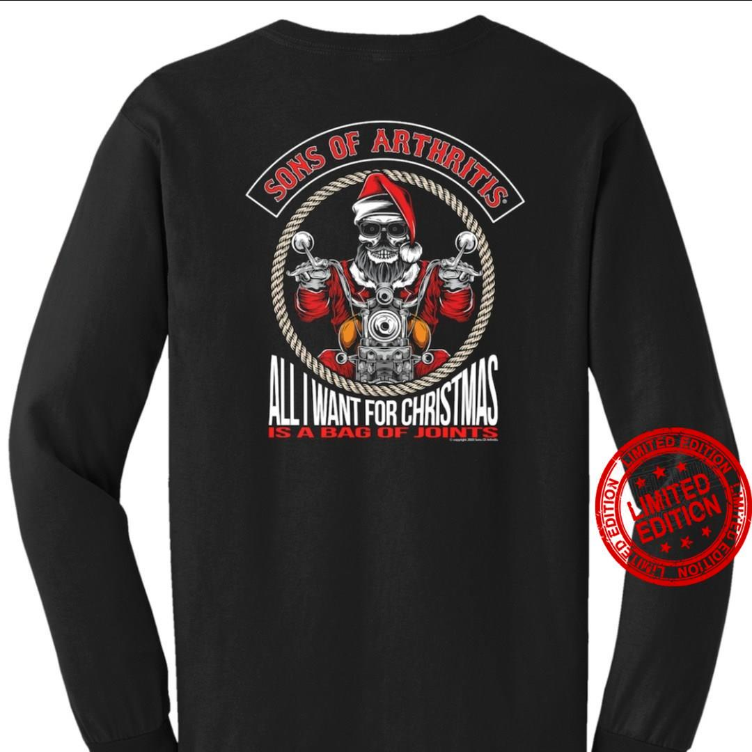 Sons Of Arthritis All I Want For Christmas Is A Bag Of Join Is Shirt
